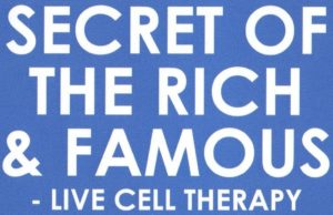 Purtier secret of the rich and famous live cell therapy deer placenta sgstemcell